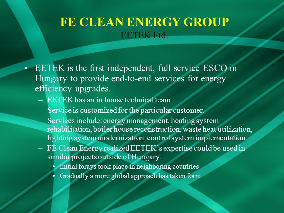 EETEK is the first independent, full service ESCO in Hungary to provide end-to-end services for energy efficiency upgrades.