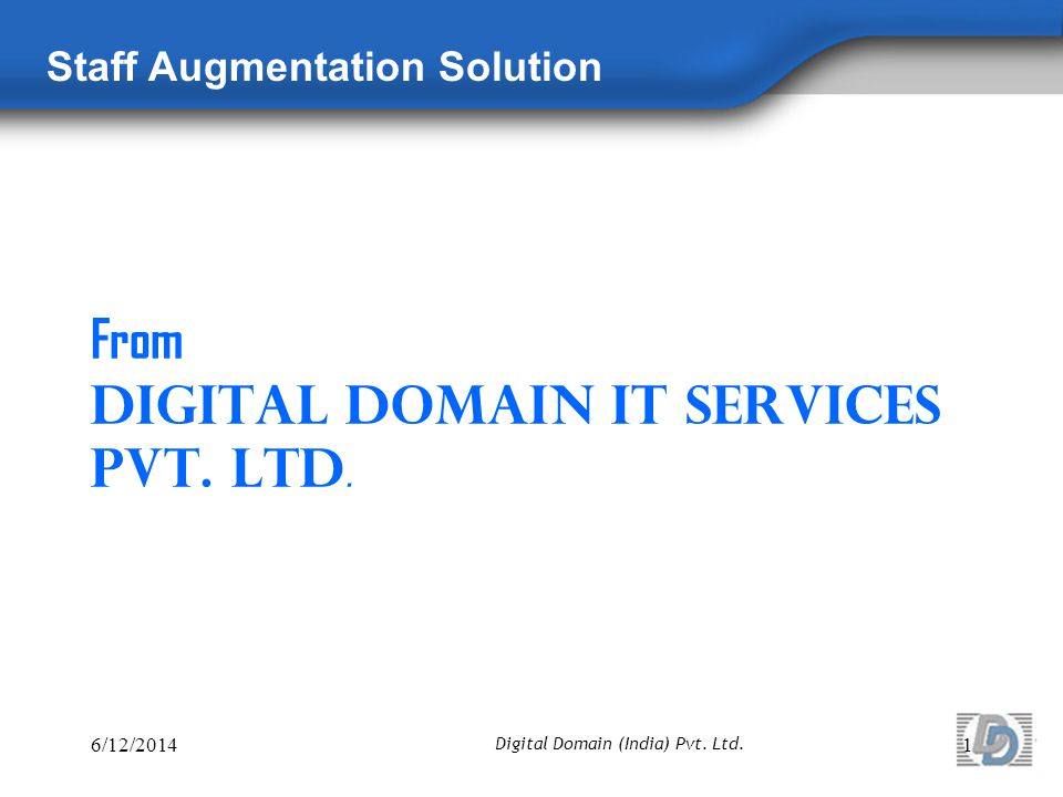 From Digital Domain IT Services Pvt. Ltd.