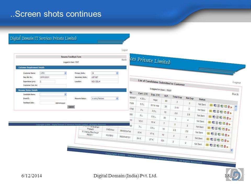 ..Screen shots continues 6/12/2014Digital Domain (India) Pvt. Ltd.18