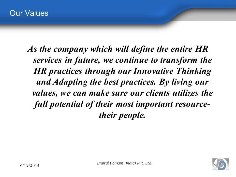 Our Process 6/12/201416 Digital Domain (India) Pvt. Ltd.