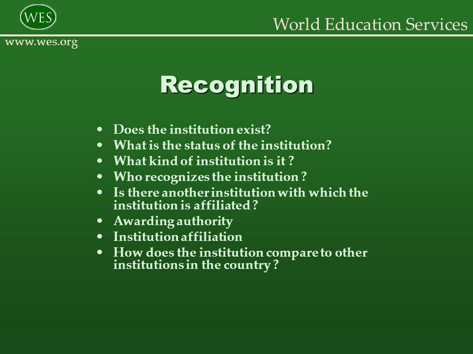 World Education Services www.wes.org Resources In print… International Handbook of Universities Commonwealth Universities Yearbook http://www.wes.org/ca/resources.asp