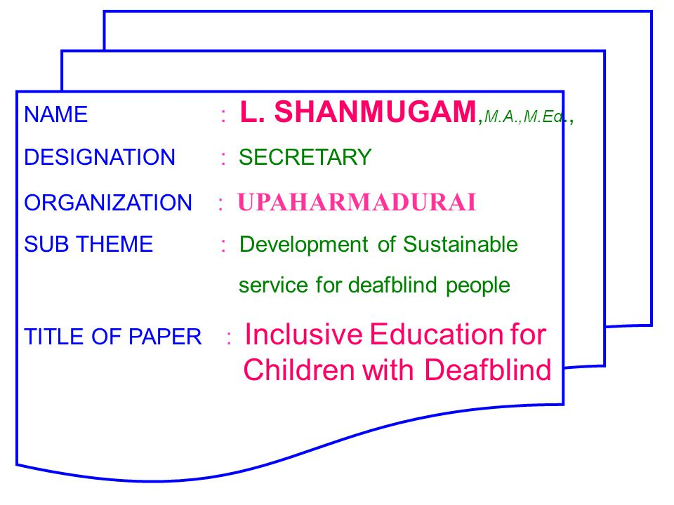 The Resource plan is the most prevalent model followed in the majority of schools Under this IEDC model, minimum 10 visually impaired or hearing impaired are enrolled in the regular schools Resource room is located inside the school Resource Teacher is trained in the methodology of teaching Deafblind children (or) Multi-skilled in special education 1 or 2 Deafblind students in the Resource Room Not more than 2 deafblind children in one Resource centre under IEDC Deafblind students attend the regular class room for some activities The resource teachers provide direct & indirect services to deafblind in the Resource Room Technical support to deafblind will be provided by the Itinerant specialist teachers frequently RESOURCE MODEL