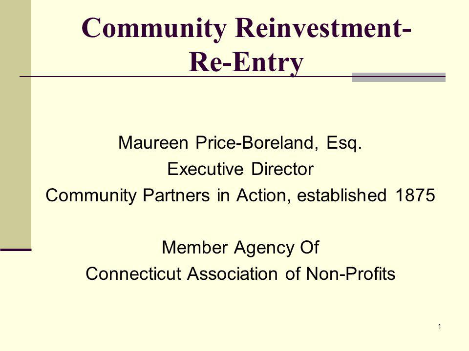 1 Community Reinvestment- Re-Entry Maureen Price-Boreland, Esq.