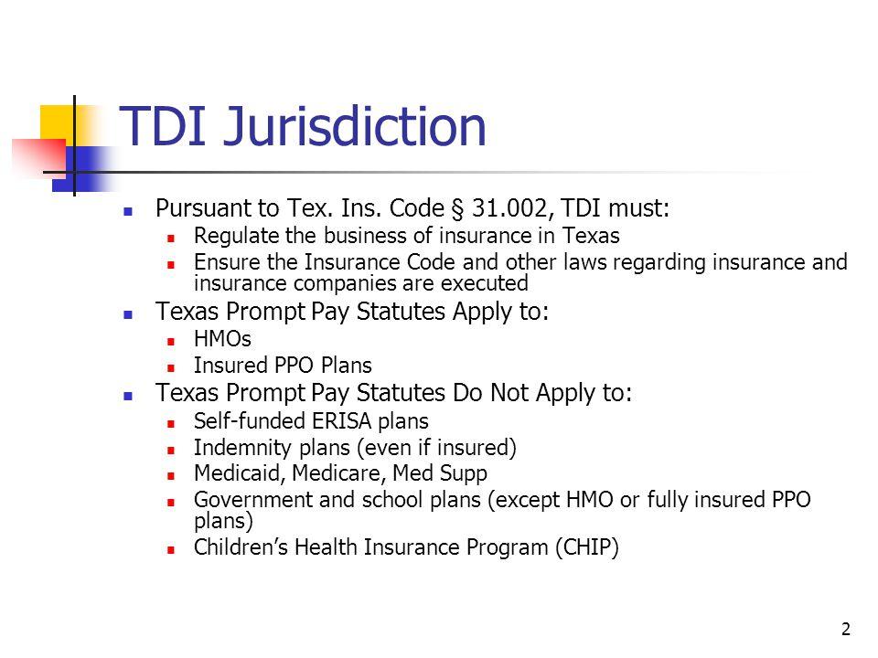 2 TDI Jurisdiction Pursuant to Tex. Ins.