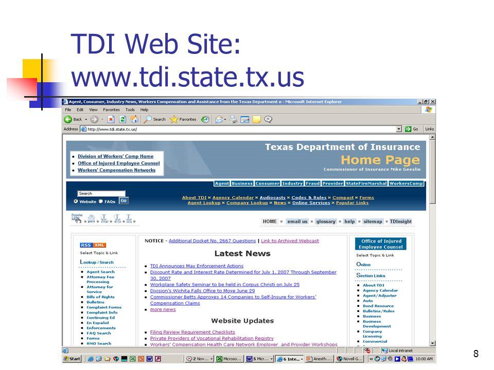8 TDI Web Site: www.tdi.state.tx.us