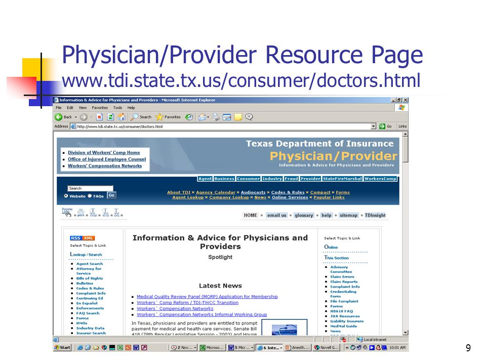 10 Physician/Provider Complaint Form On-line (https://wwwapps.tdi.state.tx.us/inter/perlroot/consumer/prcompform/prcompform.html) Phone (1-800-252-3439)/Fax (512-475-1771)/Email (ConsumerProtection@tdi.state.tx.us)