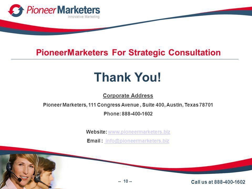 PioneerMarketers For Strategic Consultation Thank You.