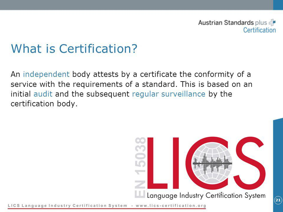 21 What is Certification.