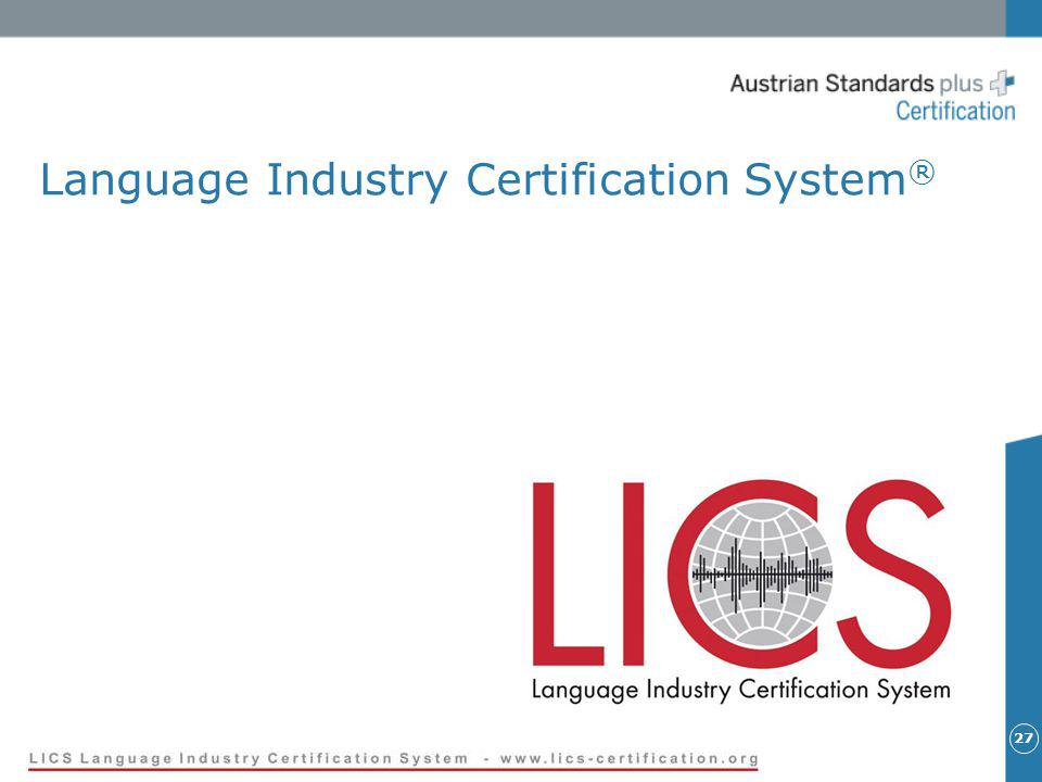 27 Language Industry Certification System ®