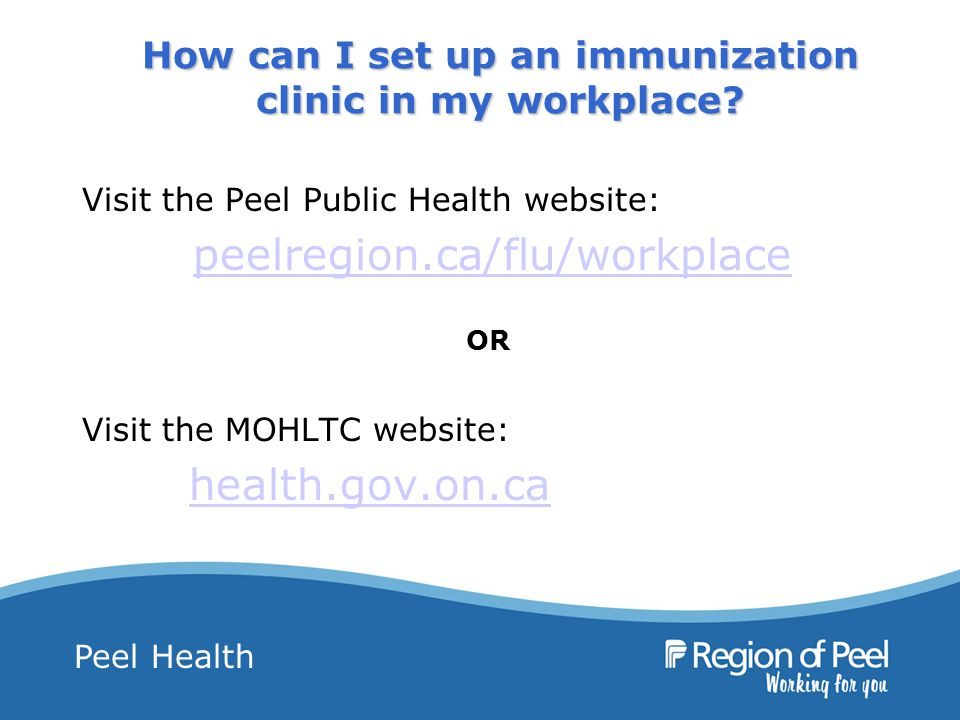 Peel Health How can I set up an immunization clinic in my workplace.