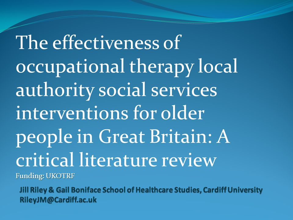 The effectiveness of occupational therapy local authority social services interventions for older people in Great Britain: A critical literature revie