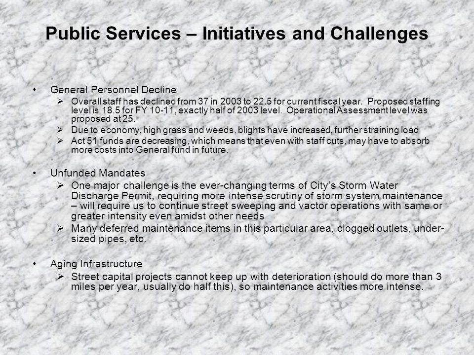 Public Services – FY 10-11 Major Changes Proposed Major Changes and Savings: 1.Eliminate 3 Teamster positions (1 vacant by attrition)- $196,119 reduction – Parks Main.