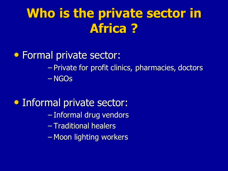 Who is the private sector in Africa .