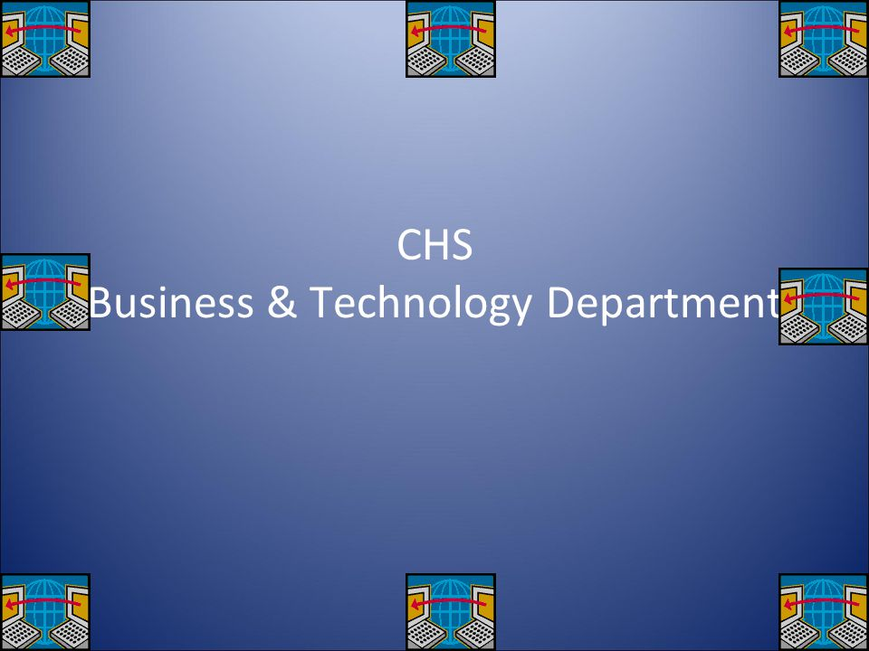 CHS Business & Technology Department
