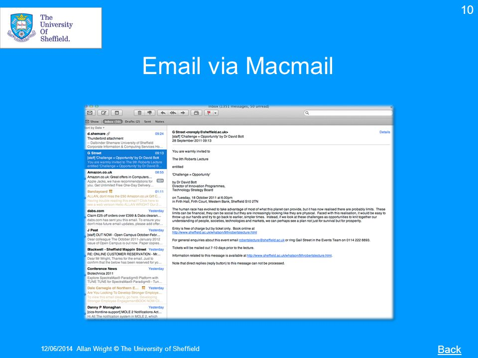 12/06/2014Allan Wright © The University of Sheffield Back Email via Macmail 10