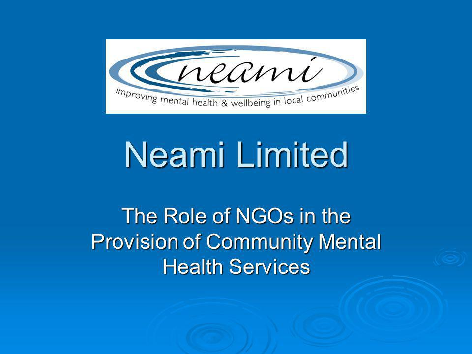 Neamis Vision Neami aspires to be a leading provider of community mental health rehabilitation and support services.