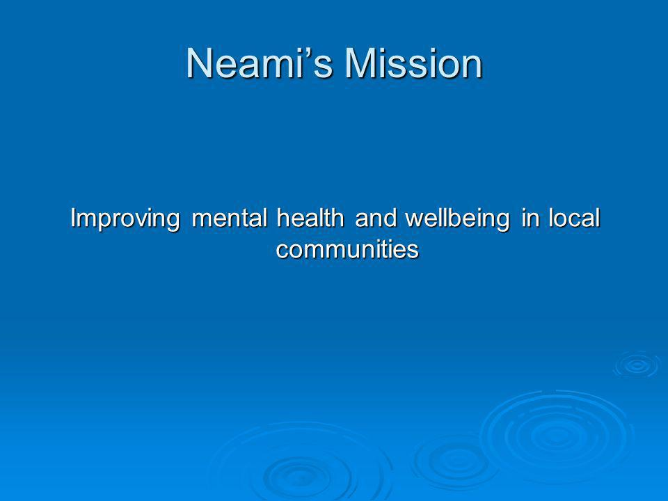 Neami State Funding Neami is funded by the following State Government Departments: Victoria Victoria Department of Human Services – Mental Health Branch Department of Human Services – Mental Health Branch New South Wales New South Wales Department of Health Department of Health South Australia South Australia Department of Health Department of Health Department for Families and Communities Department for Families and Communities