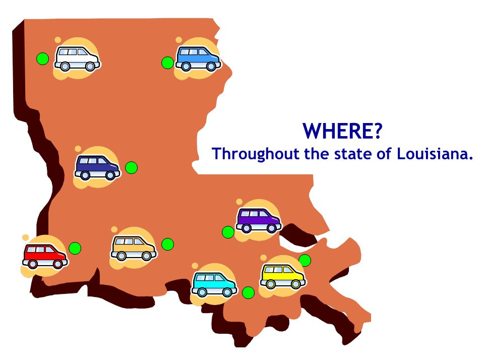 WHERE Throughout the state of Louisiana.