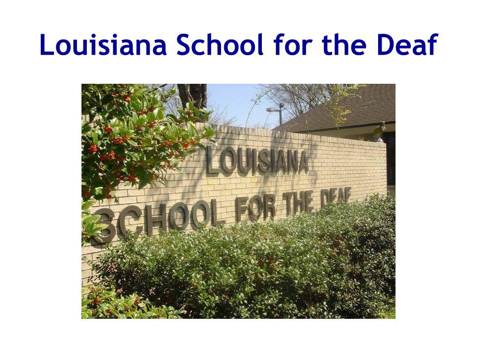 Louisiana School for the Deaf