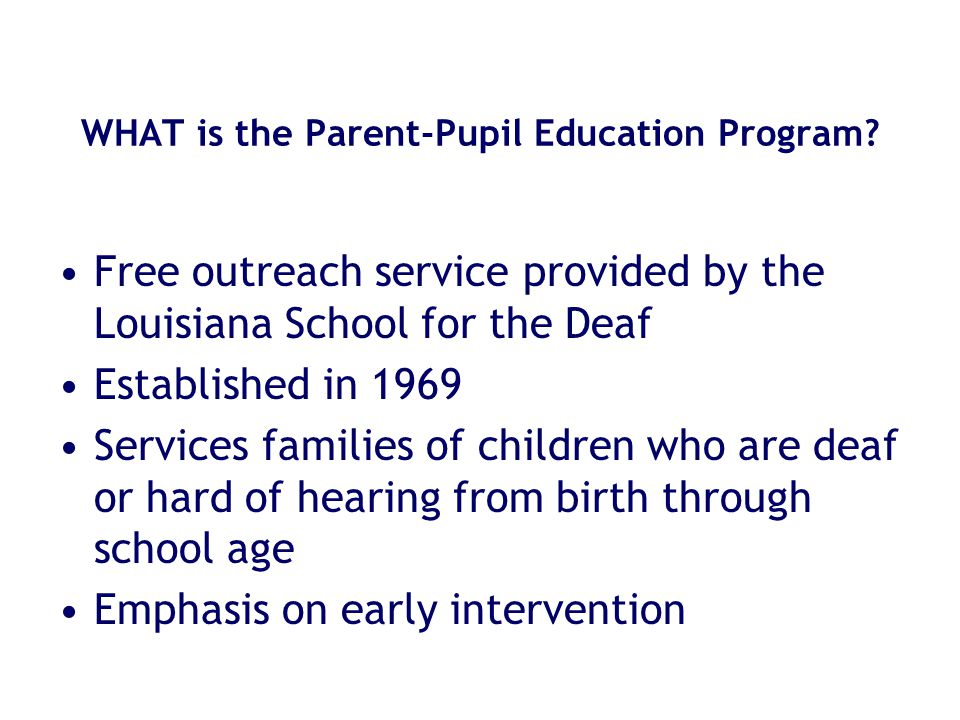 WHAT is the Parent-Pupil Education Program.