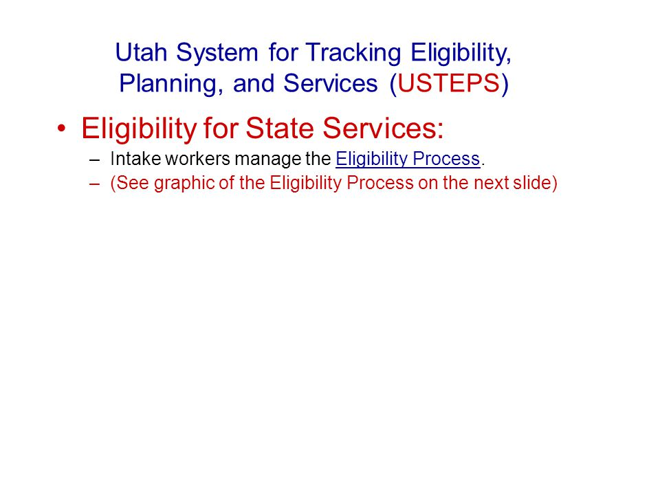 Provider Billing Review Process (coming soon to USTEPS) Utah System for Tracking Eligibility, Planning, and Services (USTEPS)