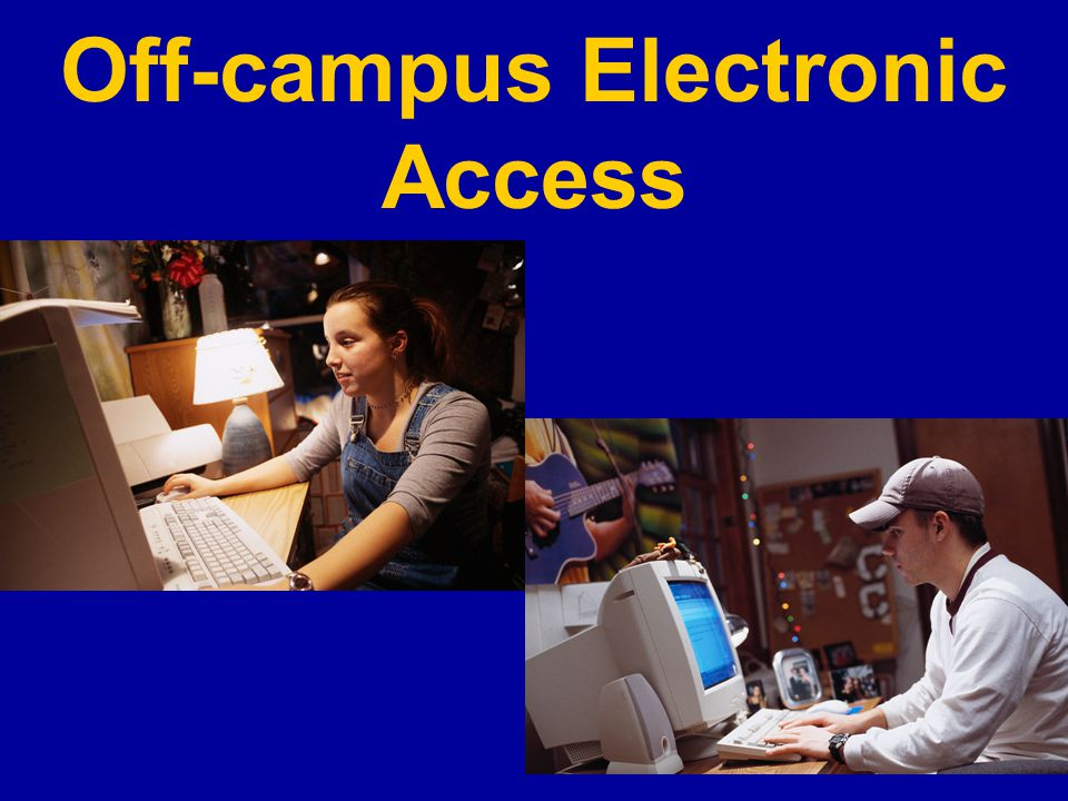Off-campus Electronic Access