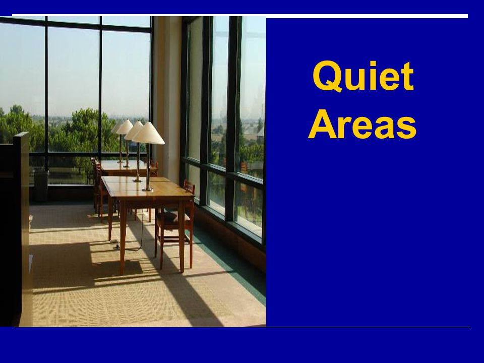Quiet Areas