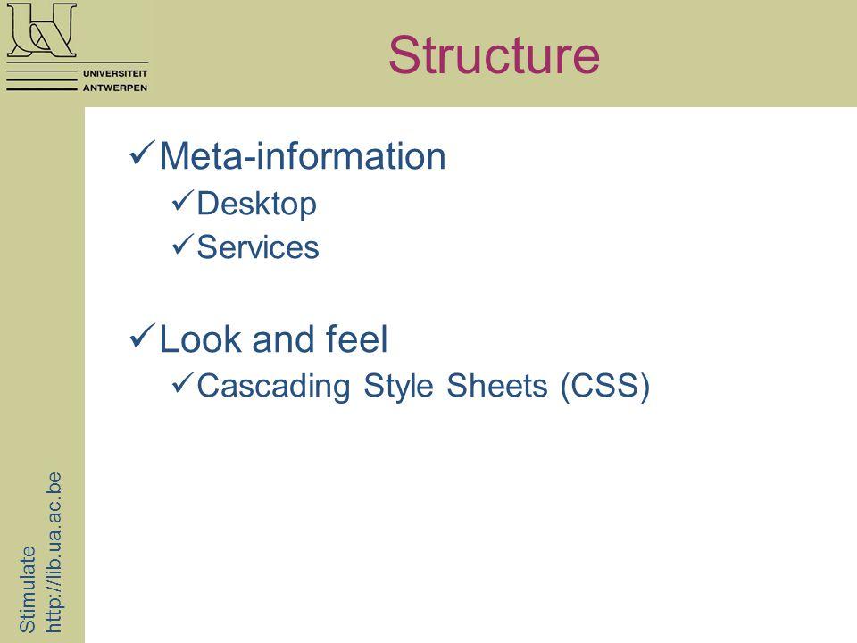 Meta-information desktop Stimulate http://lib.ua.ac.be Frames Icon Menu Services Default language Associated borrowing system Authentication http://anet.ua.ac.be/brocade