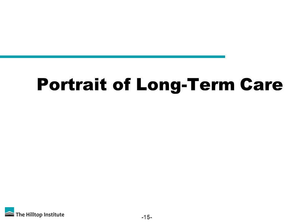 -15- Portrait of Long-Term Care