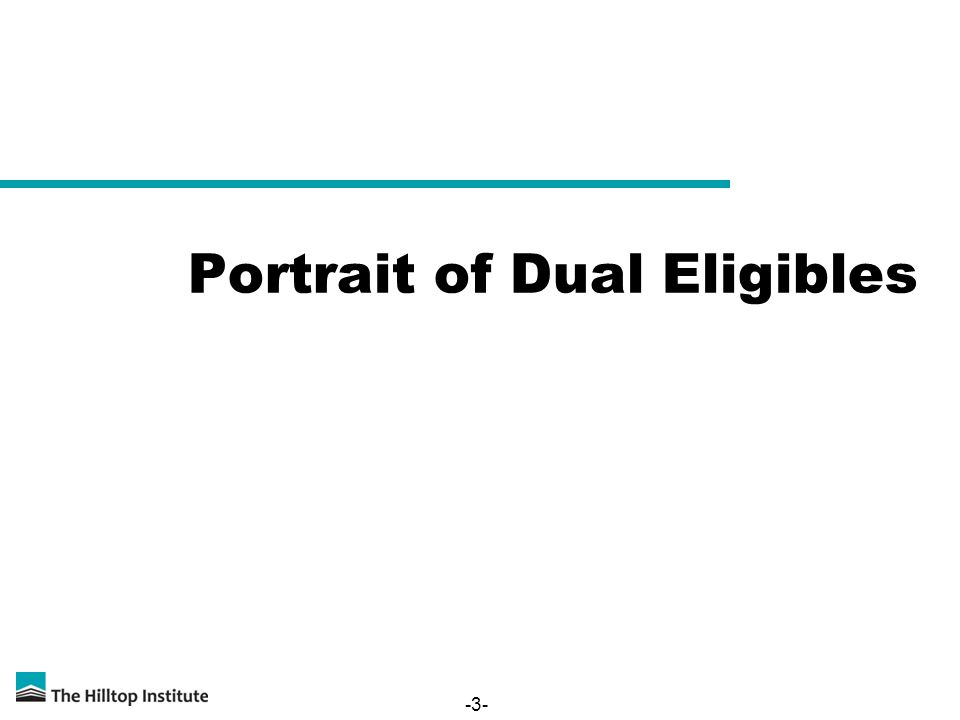 -3- Portrait of Dual Eligibles