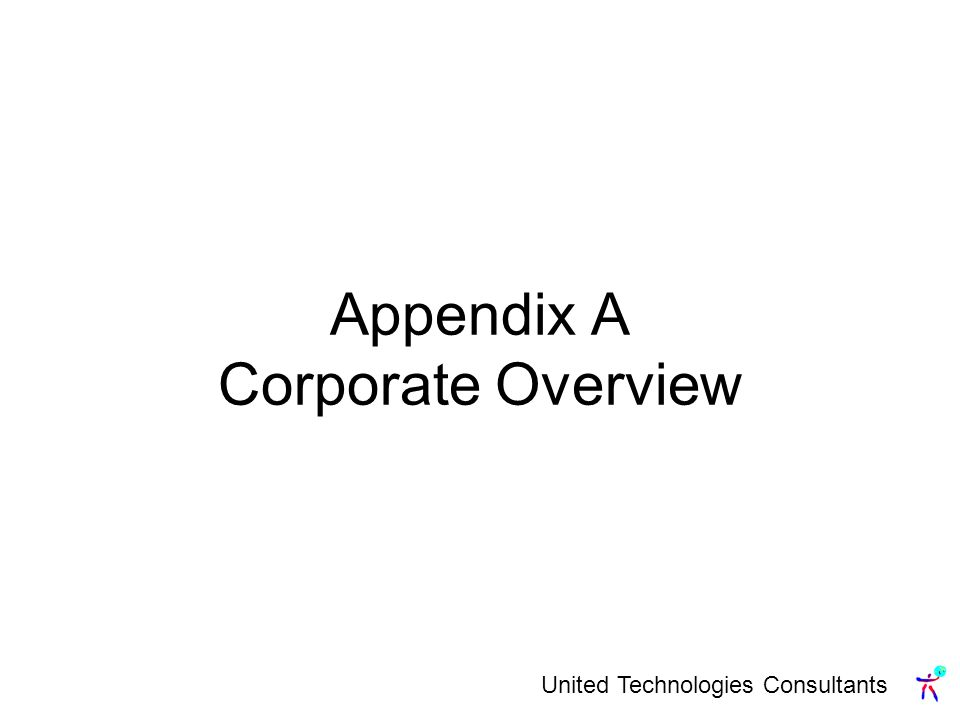 Appendix A Corporate Overview
