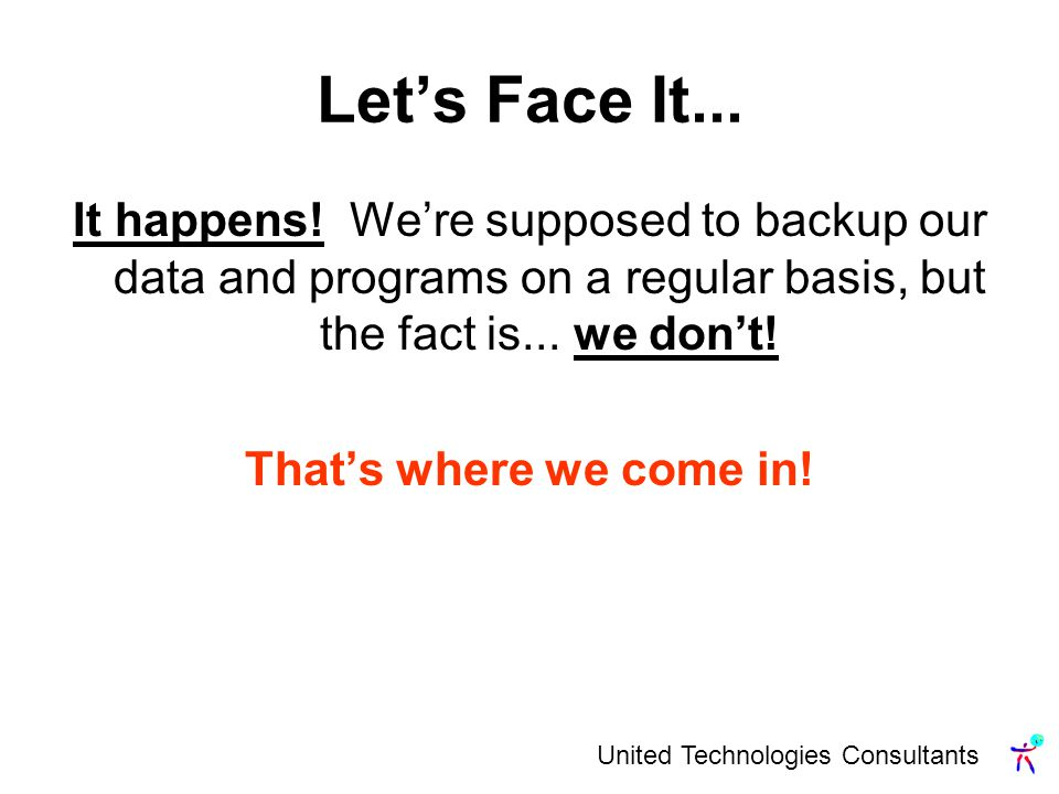 United Technologies Consultants Lets Face It... It happens.