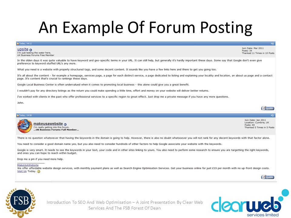 An Example Of Forum Posting Introduction To SEO And Web Optimisation – A Joint Presentation By Clear Web Services And The FSB Forest Of Dean