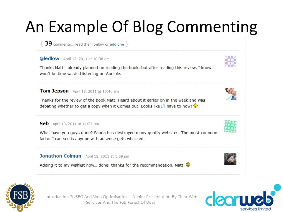 An Example Of Blog Commenting Introduction To SEO And Web Optimisation – A Joint Presentation By Clear Web Services And The FSB Forest Of Dean