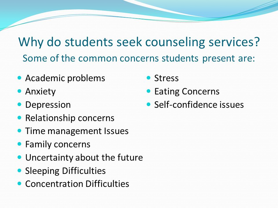 Why do students seek counseling services.