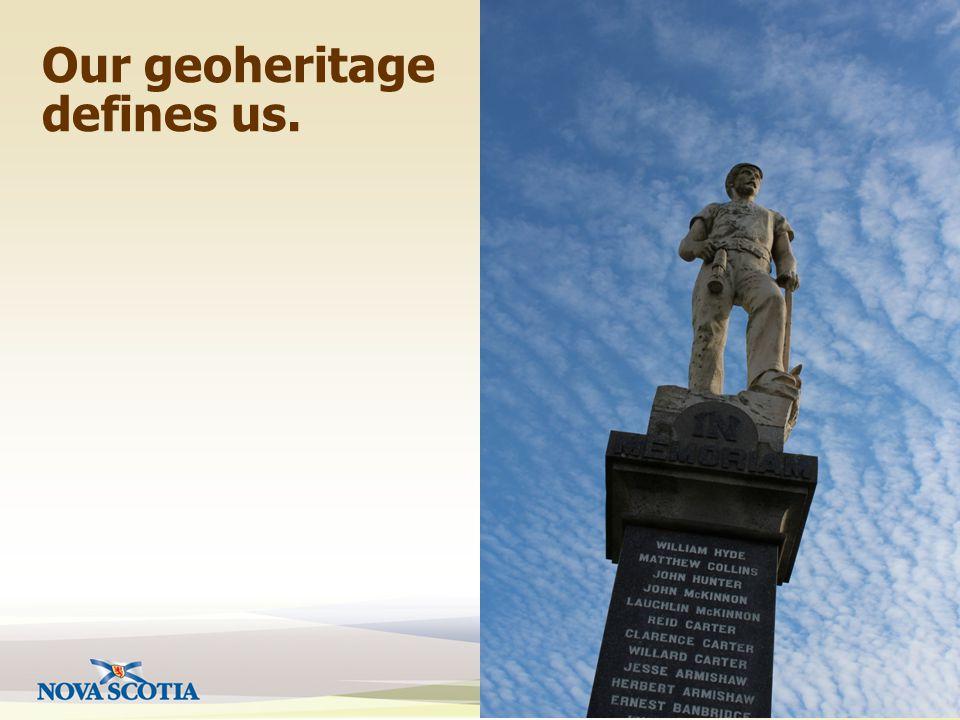 Our geoheritage defines us.