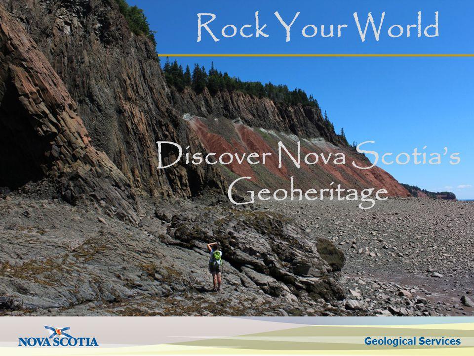 Geological Services John Calder Discover Nova Scotias Geoheritage Rock Your World