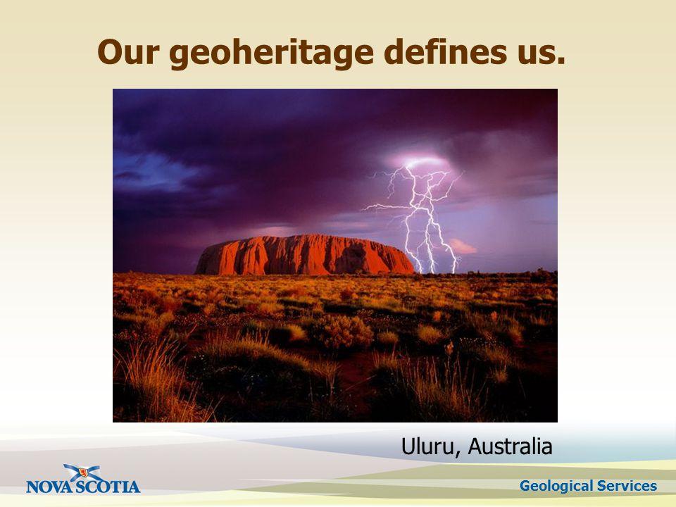 Geological Services Our geoheritage defines us. Uluru, Australia