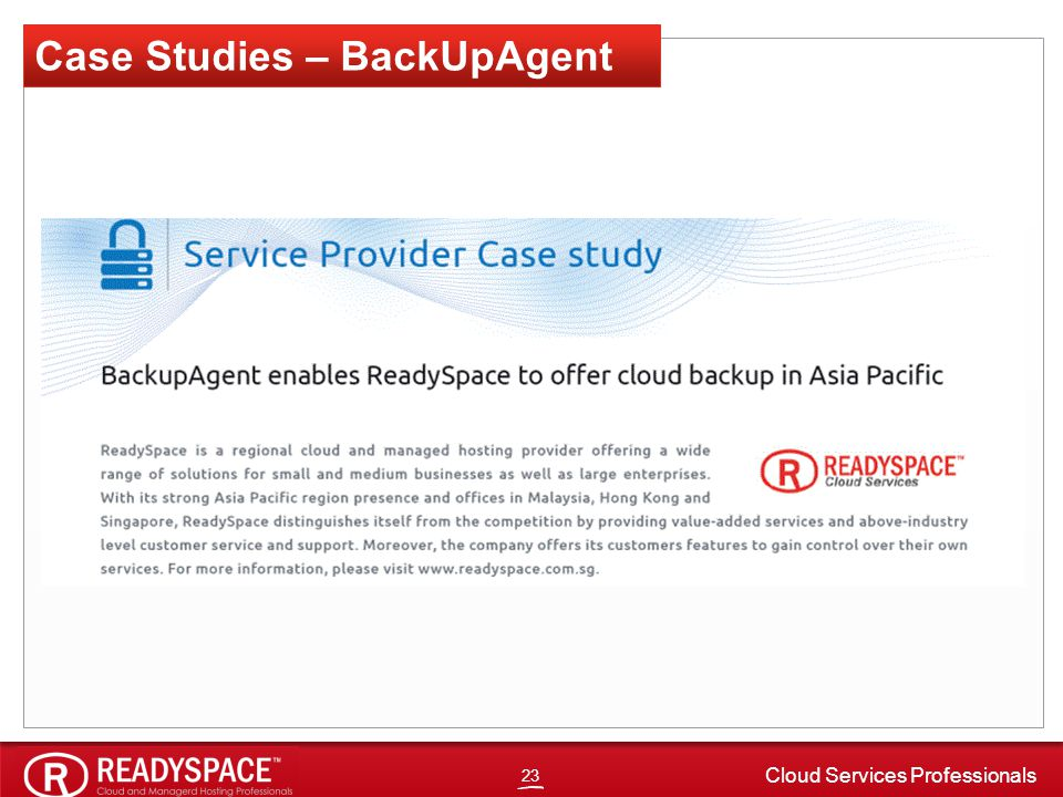 23 Cloud Services Professionals Cloud, Cloud, Cloud Case Studies – BackUpAgent