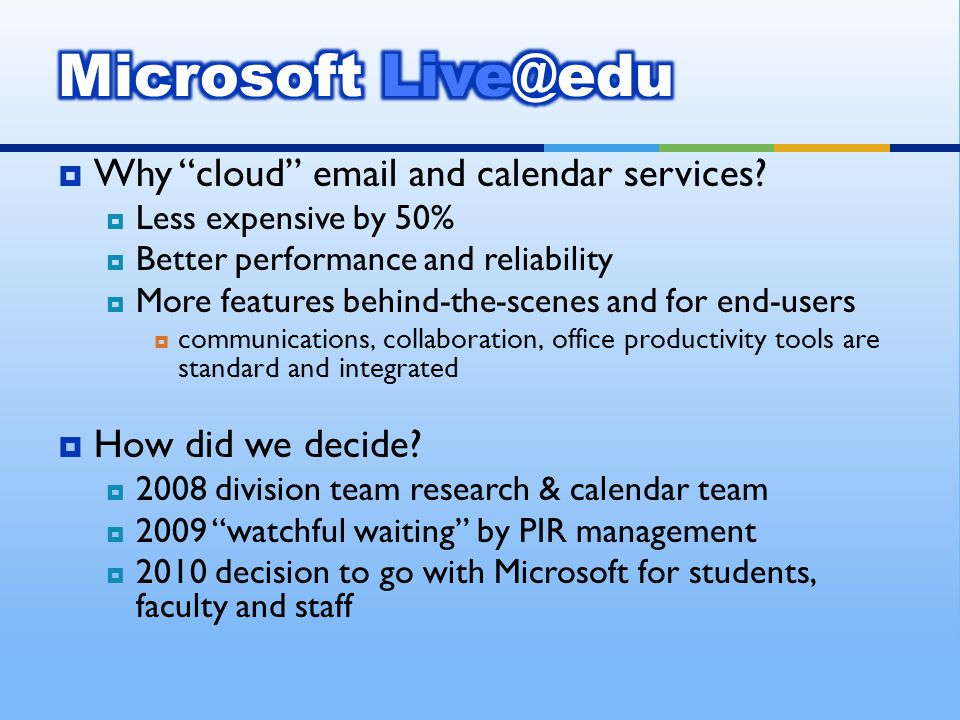 Why cloud  and calendar services.
