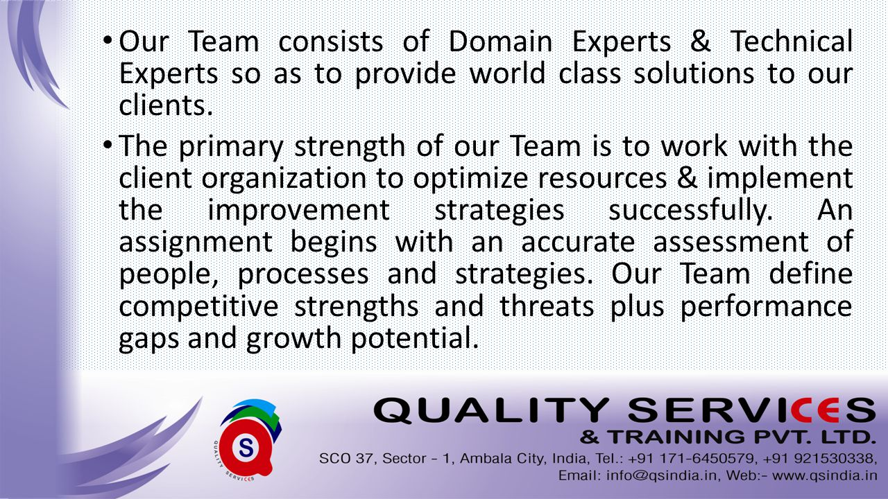 Inspired by Quality, Committed to Excellence The foundation upon which our team is created is based upon the premise that motivated people and long-standing relationships are the ultimate tools of success; and creativity, energy, perseverance and loyalty are just as important as a platinum resume.