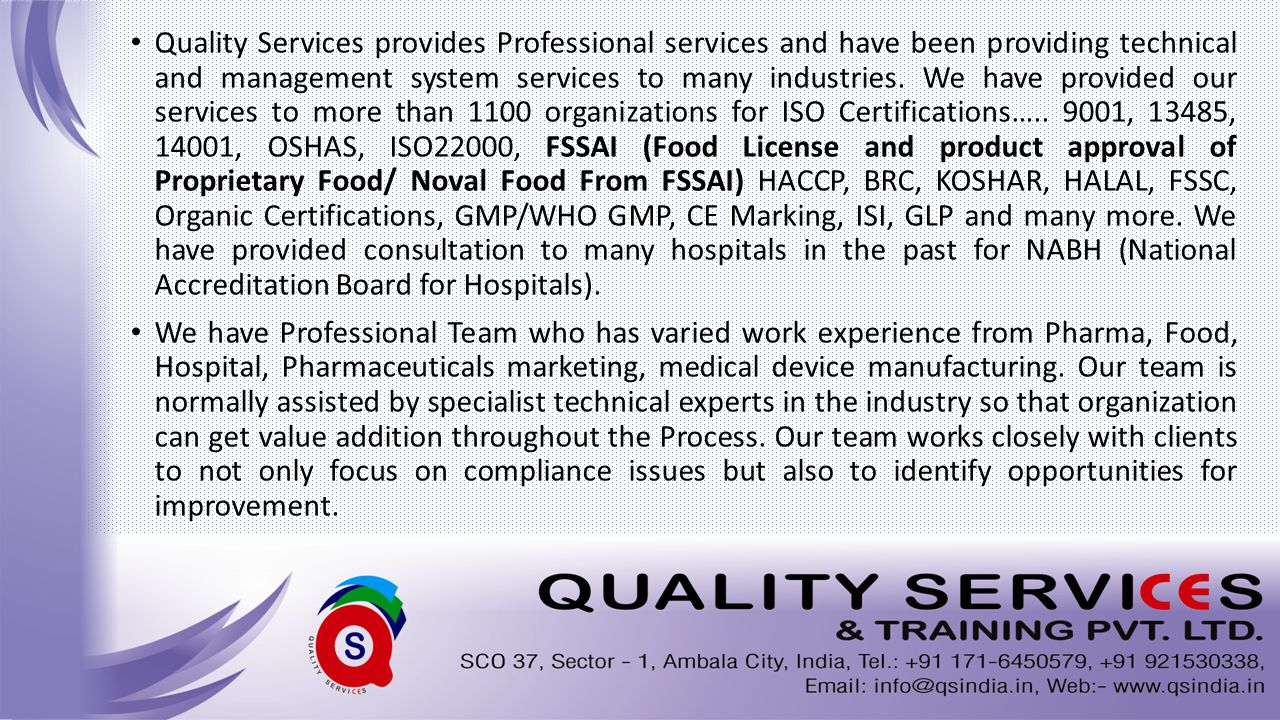 Quality Services provides Professional services and have been providing technical and management system services to many industries.