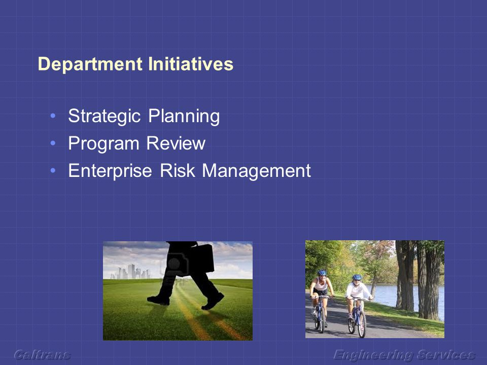 Department Initiatives Strategic Planning Program Review Enterprise Risk Management