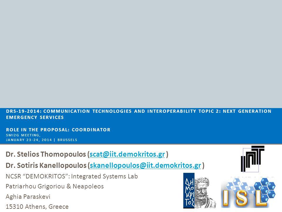 Dr. Stelios Thomopoulos (scat@iit.demokritos.gr )scat@iit.demokritos.gr Dr.