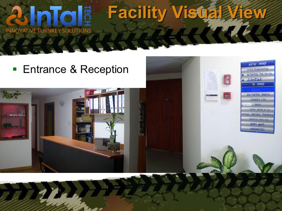 Facility Visual View Entrance & Reception