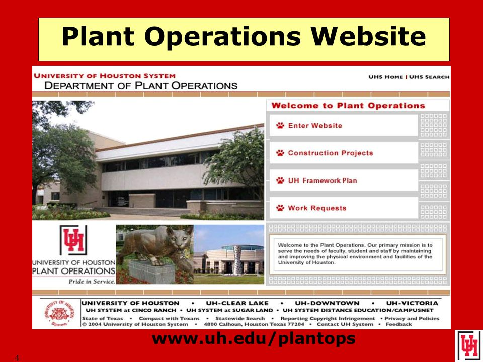 4 Plant Operations Website www.uh.edu/plantops