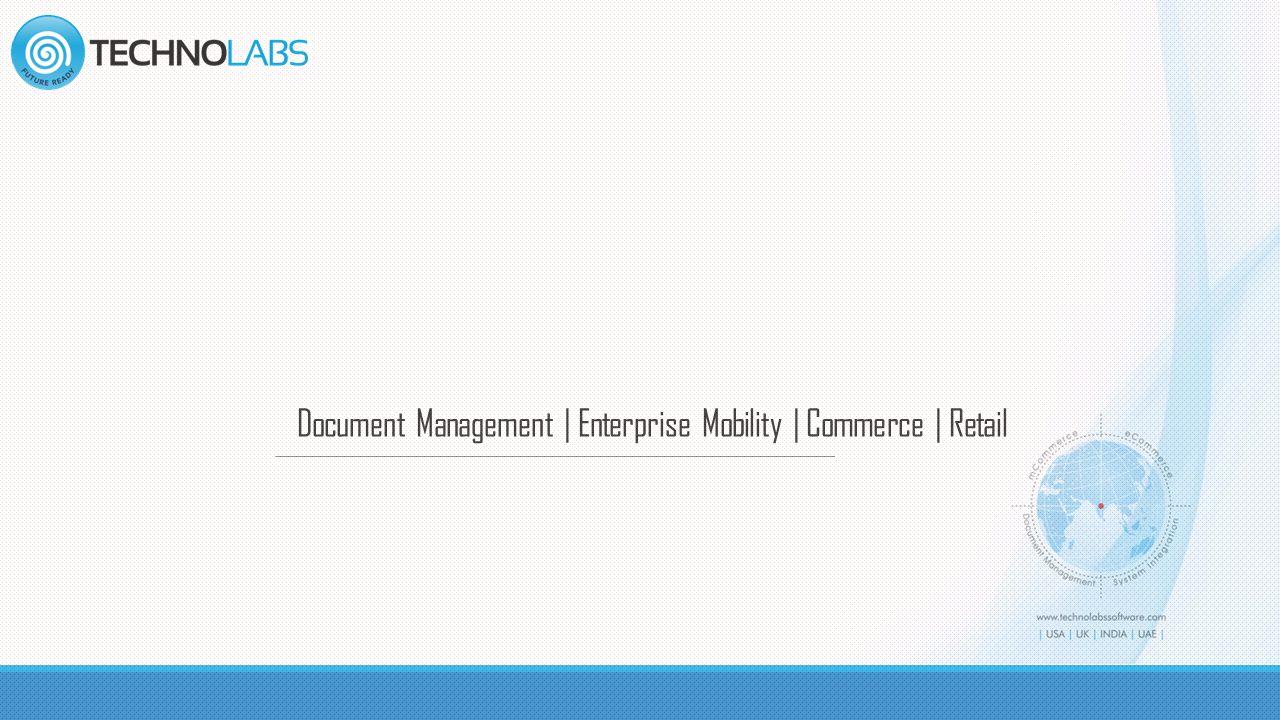 Document Management | Enterprise Mobility | Commerce | Retail