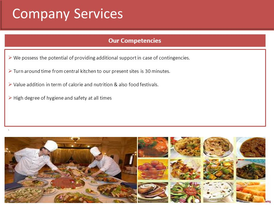 Company Services Our strength Directors and operation team easily approachable at all times.