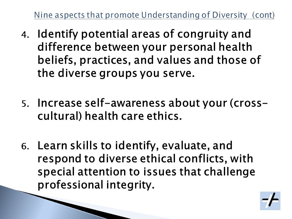 4. Identify potential areas of congruity and difference between your personal health beliefs, practices, and values and those of the diverse groups yo
