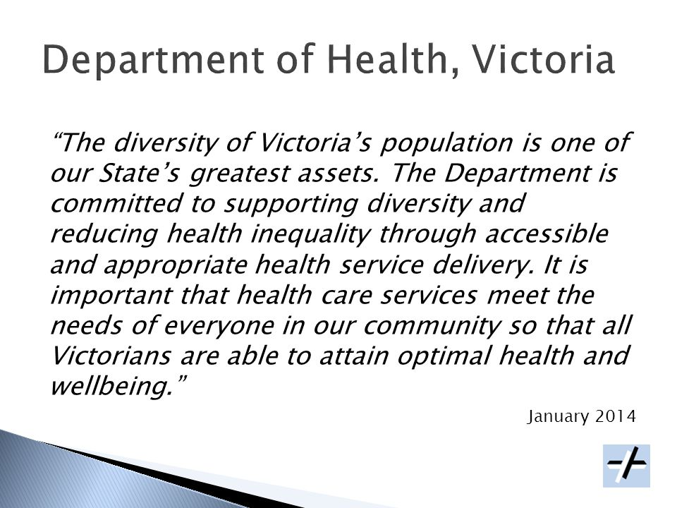 The diversity of Victorias population is one of our States greatest assets.